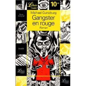 Librio: Gangster En Rouge (French Edition) (9782290307496