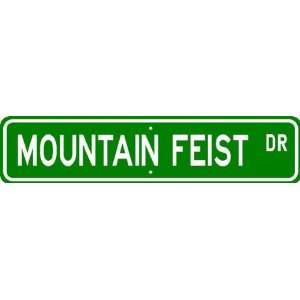 Mountain Feist STREET SIGN ~ High Quality Aluminum ~ Dog Lover