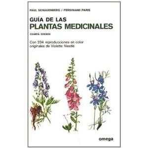 Guía de las plantas medicinales (9788428202466): Paul