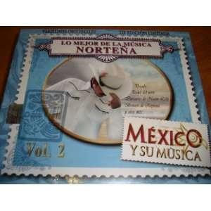 Su Musica: Broncos De Reynosa, El Poder Del Norte, Los Lobos Del Norte