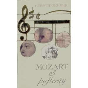 Mozart and Posterity (9780704370036): Gernot Gruber, R. S