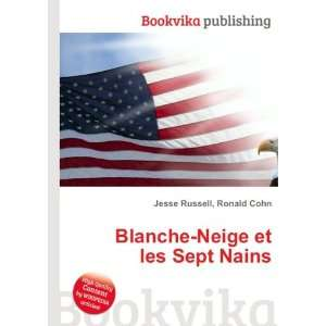 Blanche Neige et les Sept Nains: Ronald Cohn Jesse Russell