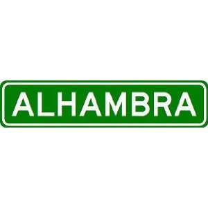 ALHAMBRA City Limit Sign   High Quality Aluminum Sports