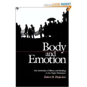Body and Emotion: The Aesthetics of Illness and Healing in the Nepal