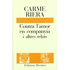 Contra lamor en companyia i altres relats (Lancora