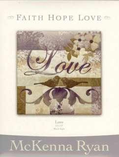 MCKENNA RYAN FAITH, HOPE, LOVE APPLIQUE PATTERN #8
