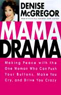 Mama Drama by Denise McGregor (Adapted by) (Used, New, Out of Print