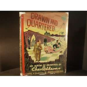 Drawn and Quartered: Charles Addams, Boris Karloff: Books