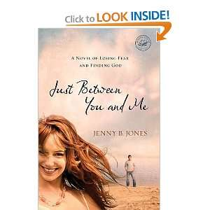 (Women of Faith (Thomas Nelson)): Jenny B. Jones:  Books