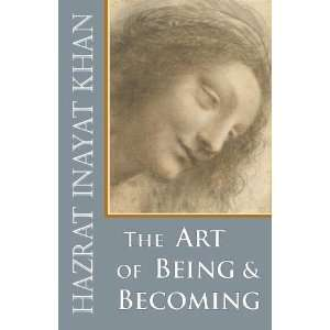 The Art of Being and Becoming [Paperback] Hazrat Inayat Khan Books