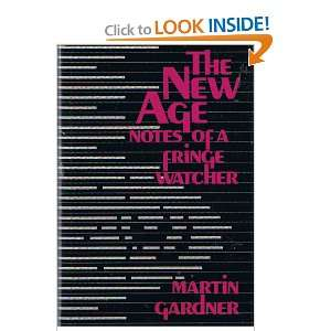 Age: Notes of a Fringe Watcher (9780879754327): Martin Gardner: Books