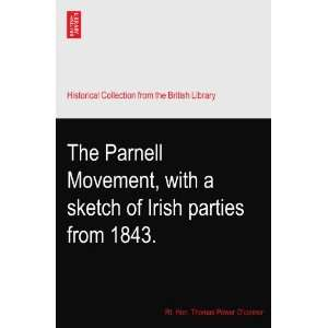 The Parnell Movement, with a sketch of Irish parties from