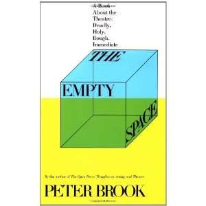 Deadly, Holy, Rough, Immediate [Paperback] Peter Brook Books
