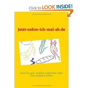 ich mal ab.de (German Edition) (9783837091212): Peter Steinbuck: Books