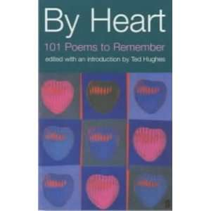 By Heart (Faber poetry) [Paperback] Ted Hughes Books