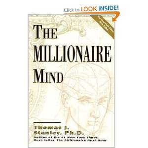 The Millionaire Mind: Thomas J. Stanley: Books