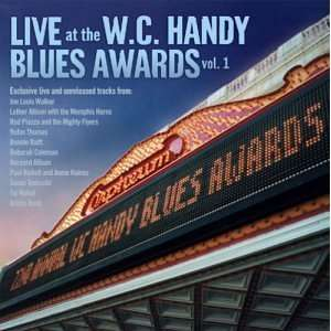 Live at the W. C. Handy Blues Awards 1 Various Artists