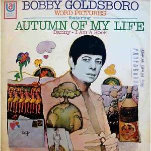 Bobby Goldsboro Autumn of My Life Vinyl Record 33 1/3 LP