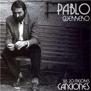 Sus 20 Mejores Canciones Pablo Guerrero Music