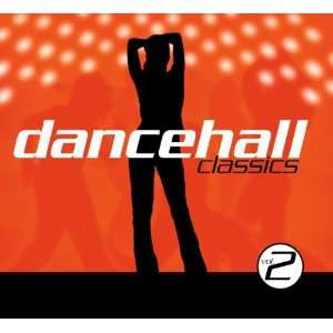 Dancehall Classics, Vol. 2 Various Artists Music