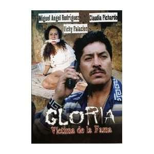 Gloria Victima De La Fama Miguel Angel Rodriguez, Claudia