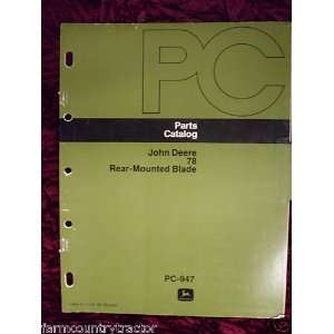 John Deere 78 Blade OEM Parts Manual OLD VERSION John Deere Books