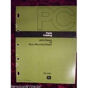 John Deere 78 Blade OEM Parts Manual OLD VERSION John Deere Books