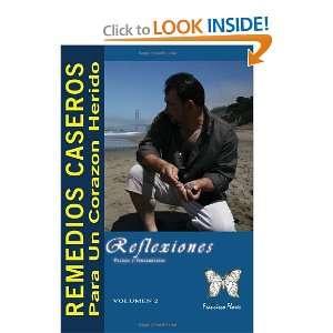 REMEDIOS CASEROS PARA UN CORAZON HERIDO (Spanish Edition