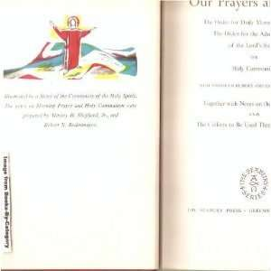 PRAYER AND THE ORDER FOR THE ADMINISTRATION OF THE LORDS SUPPER OR