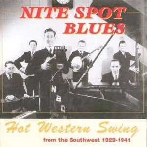 Nite Spot Blues: Hot Western Swing from the Southwest 1929