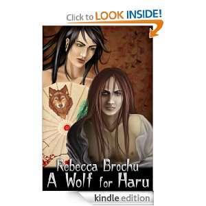 Wolf for Haru Rebecca Brochu  Kindle Store
