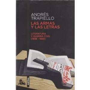 Las armas y las letras (9788423345373) Andres Trapiello