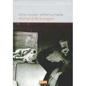 Una mujer infortunada / An Unfortunate Woman (Narrativa