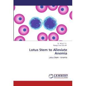 Lotus Stem to Alleviate Anemia: Lotus Stem   Anemia