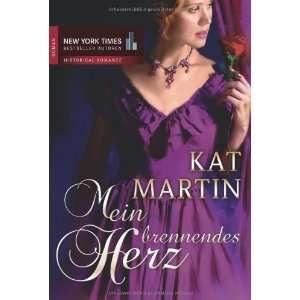 Mein brennendes Herz (9783899417784) Kat Martin Books