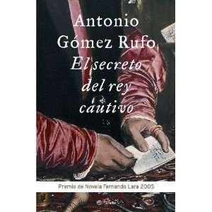 El Secreto del Rey Cautivo (Spanish Edition