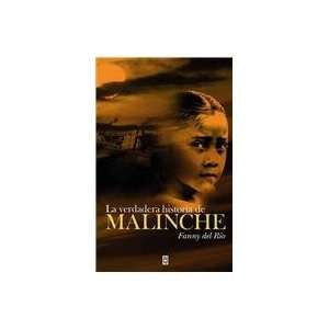 La verdadera historia de Malinche / The True Stoy of Malinche