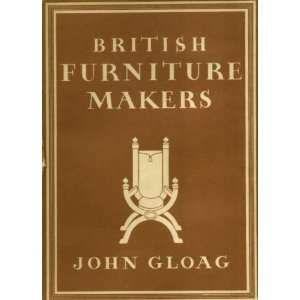 British Furniture Makers. Britain in Pictures No 89: JOHN