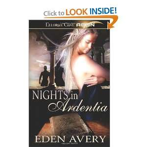 Nights in Ardentia (9781419958533): Eden Avery: Books