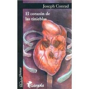 El Corazon de Las Tinieblas (Spanish Edition
