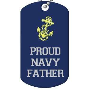 Proud Navy Father Dog Tag and Chain