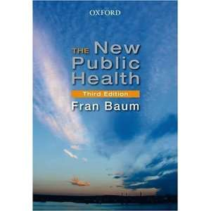 New Public Health [Paperback] Frances Baum Books