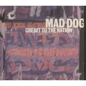 MAD DOG CD UK ONE LITTLE INDIAN 1995 CREDIT TO THE NATION
