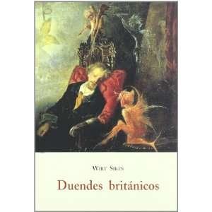 Duendes británicos : folklore galés, mitología de las hadas