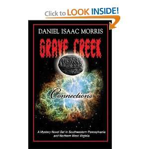 Creek Connections (9780982825006) Mr. Daniel Isaac Morris Books