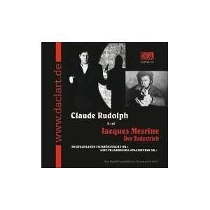 Claude Rudolph liest Jacques Mesrine, Der Todestrieb [Tontraeger