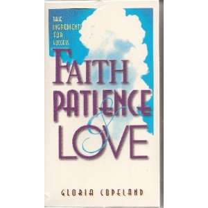 The Ingredients for Success Faith, Patience and Love [VHS