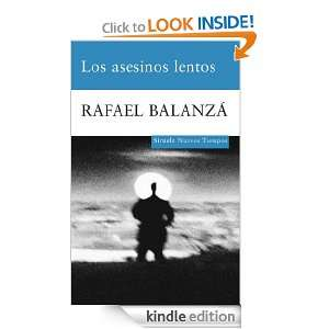 Los asesinos lentos (Nuevos Tiempos) (Spanish Edition) Rafael