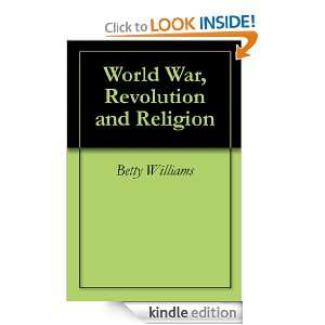 World War, Revolution and Religion: Betty Williams, Maria Antonieta