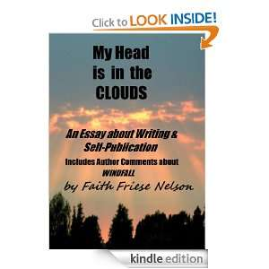 My Head is in the Clouds: Faith Friese Nelson:  Kindle